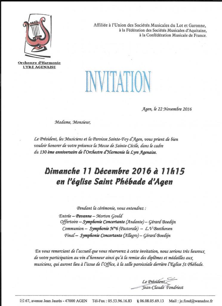 Invitation lancée par le Président Fondriest,les musiciens et la Paroisse Saine-Foy,dans le cadre du 130ème anniversaire de lOrchestre d'Harmonie La Lyre Agenaise